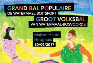 Bal Populaire @ Maison Haute | Watermael-Boitsfort | Bruxelles | Belgique